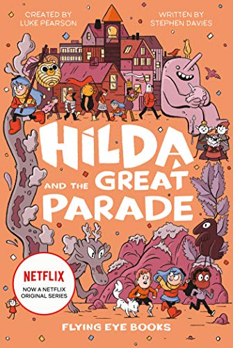 Luke Pearson Hilda And The Great Parade