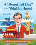 Fred Rogers A Beautiful Day In The Neighborhood The Poetry Of Mister Rogers