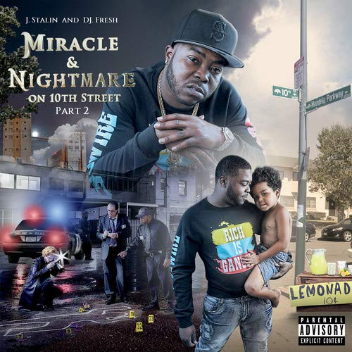 J. Dj Fresh Stalin Miracle & Nightmare On 10th St Explicit Version