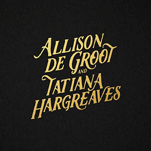 Allison De Groot & Tatiana Har/Allison De Groot & Tatiana Har