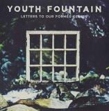 Youth Fountain Letters To Our Former Selves (half Electric Blue Half Milky Clear Vinyl)