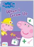 Peppa Pig When I Grow Up DVD Nr