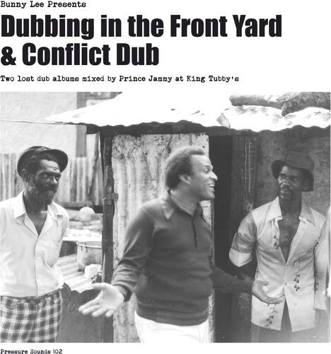 Bunny Lee & Prince Jammy With Dubbing In The Front Yard & Co