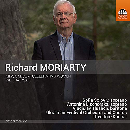 Moriarty / Soloviy / Ukrainian/Missa Adsum Celebrating Women