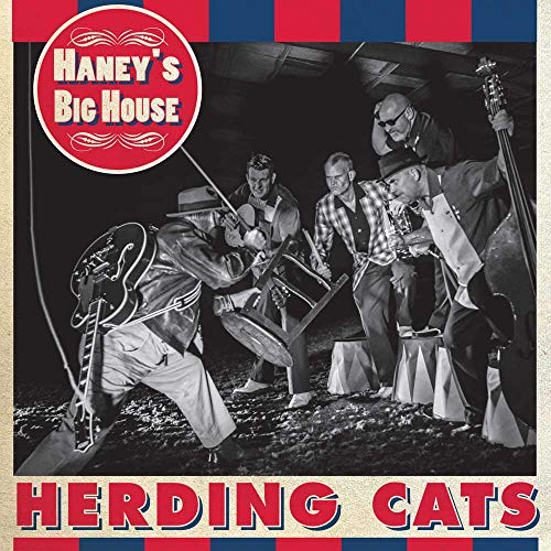 Haney's Big House/Herding Cats