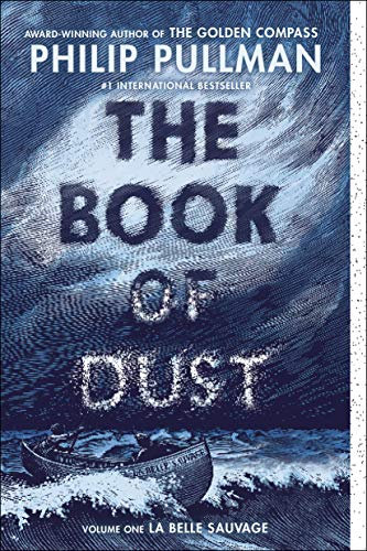 Philip Pullman The Book Of Dust Volume 1 La Belle Sauvage