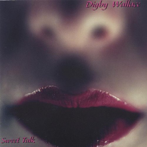 Digby Wallace Sweet Talk