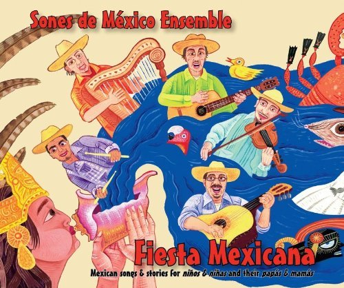 Sones De Mexico Ensemble Fiesta Mexicana Mexican Songs