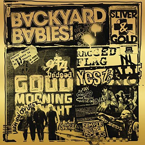 Backyard Babies/Sliver & Gold