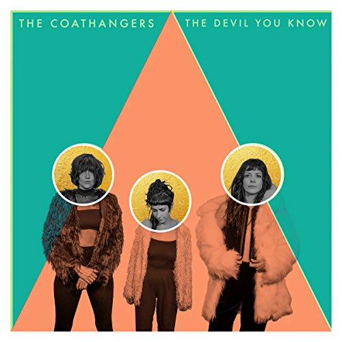 Coathangers The Devil You Know