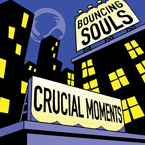 The Bouncing Souls Crucial Moments