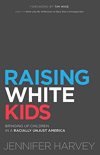 jennifer-harvey-raising-white-kids-bringing-up-children-in-a-racially-unjust-america