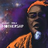 Dwight Trible Mothership (cosmic Vinyl) 2lp Very Limited Edition Cosmic Vinyl