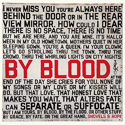 Shovels & Rope By Blood
