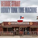 George Strait Honky Tonk Time Machine