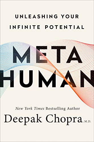 deepak-chopra-metahuman-unleashing-your-infinite-potential