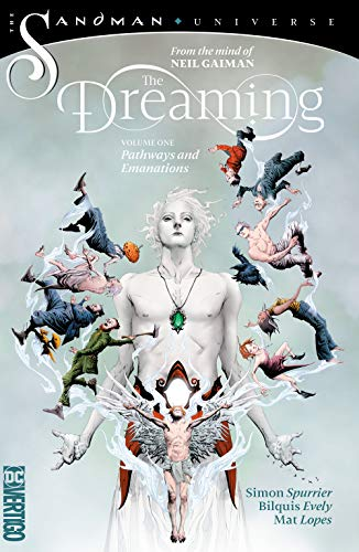 Si Spurrier The Dreaming Vol. 1 Pathways And Emanations (the Sandman Universe)