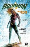 Kelly Deconnick Aquaman Vol. 1 Unspoken Water