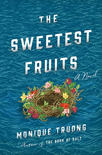 monique-truong-the-sweetest-fruits