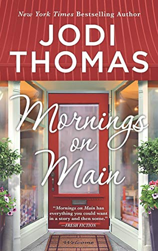 Jodi Thomas Mornings On Main Original