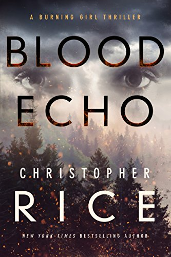 christopher-rice-blood-echo