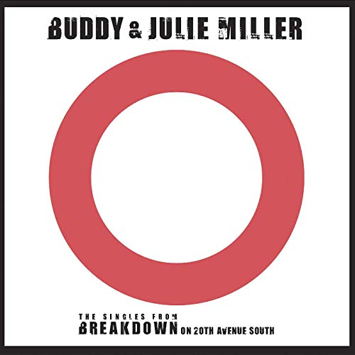 Buddy Miller & Julie Spittin' On Fire War Child