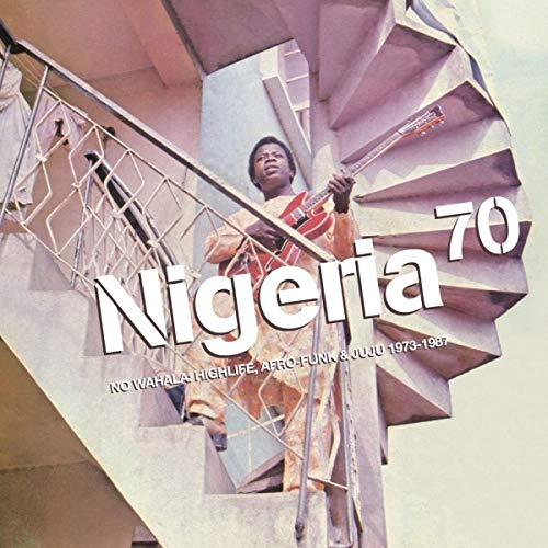 nigeria-70-no-wahala-highlife-afro-funk-juju-1973-1987-2lp-w-dl