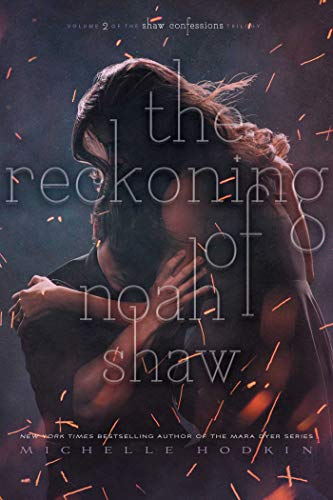 michelle-hodkin-the-reckoning-of-noah-shaw-volume-2