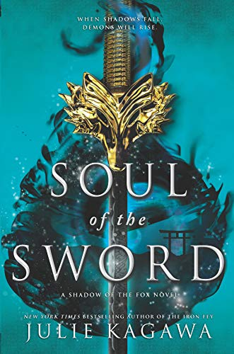 Julie Kagawa Soul Of The Sword