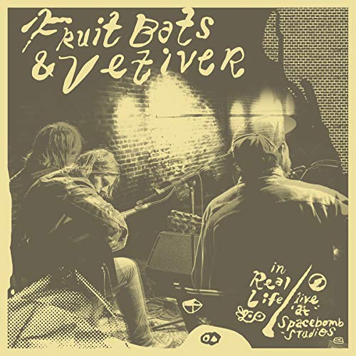 Fruit Bats & Vetiver In Real Life (live At Spacebomb Studios) (limited Edition)