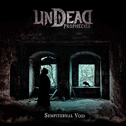 Undead Prophecies Sempiternal Void