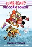 Mariko Tamaki Lumberjanes Unicorn Power!