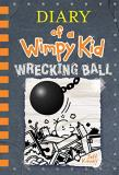 Jeff Kinney Wrecking Ball (diary Of A Wimpy Kid Book 14)