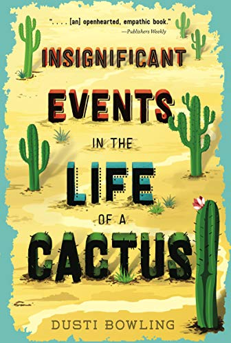 dusti-bowling-insignificant-events-in-the-life-of-a-cactus-volu