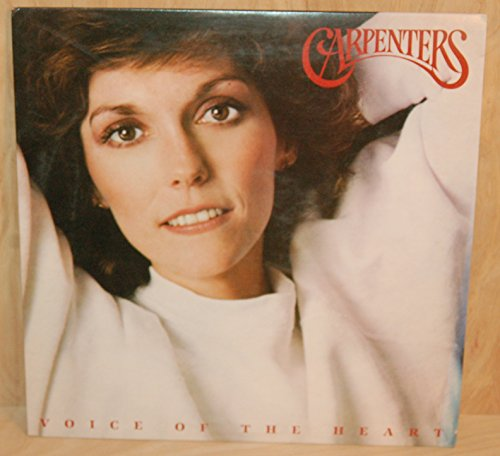 Carpenters Voice Of The Heart