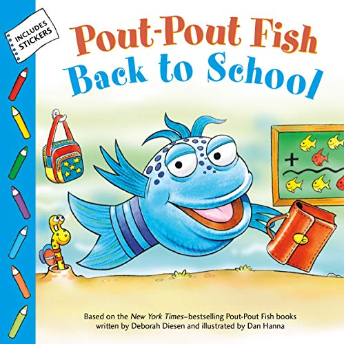 Deborah Diesen Pout Pout Fish Back To School