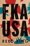 Reed King Fka Usa The Complete Unabridged And Annotated Edition