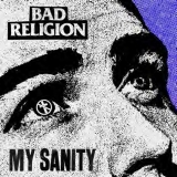 Bad Religion My Sanity Rsd Exclusive 2019 Ltd. To 2500