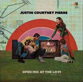 Justin Courtney Pierre Open Mic At The Lo Fi Vol. 1 Rsd Exclusive 2019 Ltd. To 1000