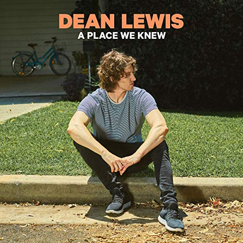 Dean Lewis Place We Knew