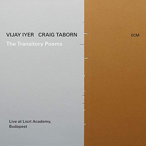 Vijay Iyer Craig Taborn The Transitory Poems