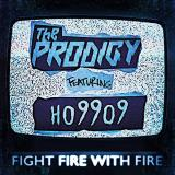 Prodigy Fight Fire With Fire Champions Of London (indie Exclusive)
