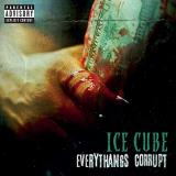 Ice Cube Everythangs Corrupt Explicit Version