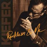 Kiefer Sutherland Reckless & Me