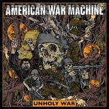 American War Machine Unholy War