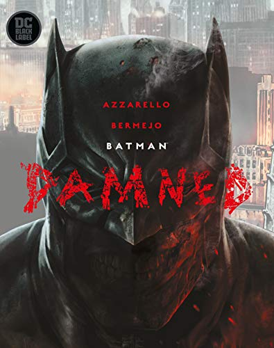 Brian Azzarello Batman Damned
