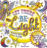 Felicity French Let There Be Light A Glow In The Dark Coloring Book