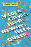 Bonnie Ruberg Video Games Have Always Been Queer