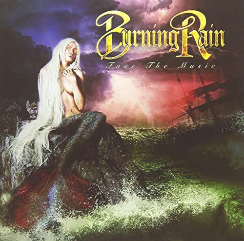 Burning Rain/Face The Music