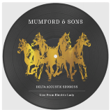 Mumford & Sons Delta Acoustic Sessions | Live From Electric Lady Picture Disc Rsd 2019 Ltd. To 3500
